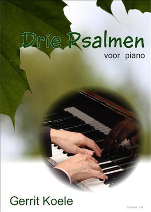 Drie Psalmen (Piano) - Gerrit Koele