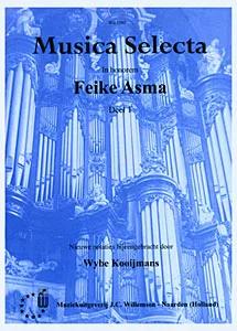 Feike Asma - Musica Selecta Book 1