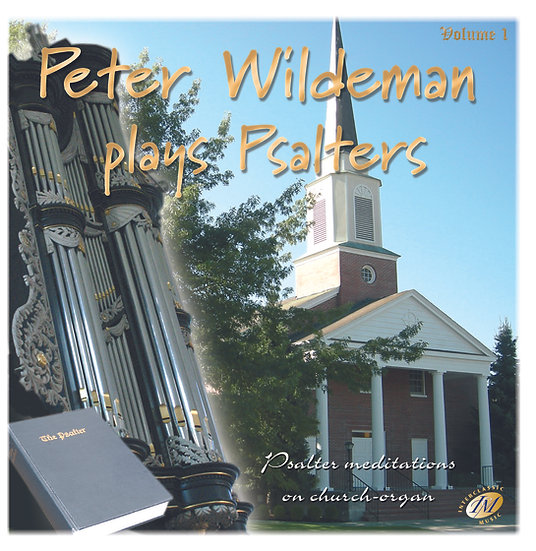 Peter Wildeman Plays Psalters 1