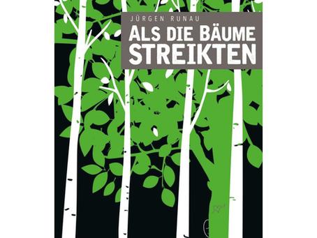 Wenn Bäume streiken...