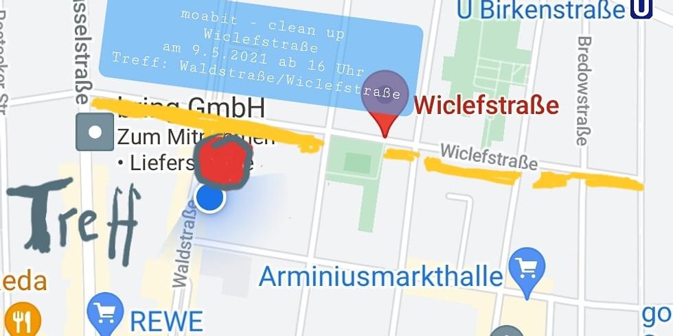 So. 9.5.2021  Wiclefstraße - Wohlfühl Kiez Aktion - Sammeln von kleinteiligen Müll