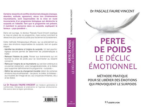 """""""Perte de poids : le déclic émotionnel""""  Sortie en librairie le 5 Février 2016."""