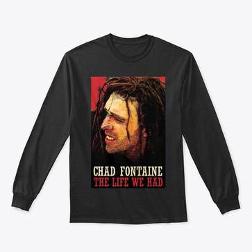 Chad Fontaine Life Longsleeve-Tee.jpg