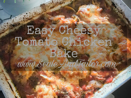 Easy Cheesy Tomato Chicken Bake