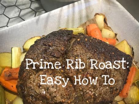 Prime Rib Roast: Easy How To