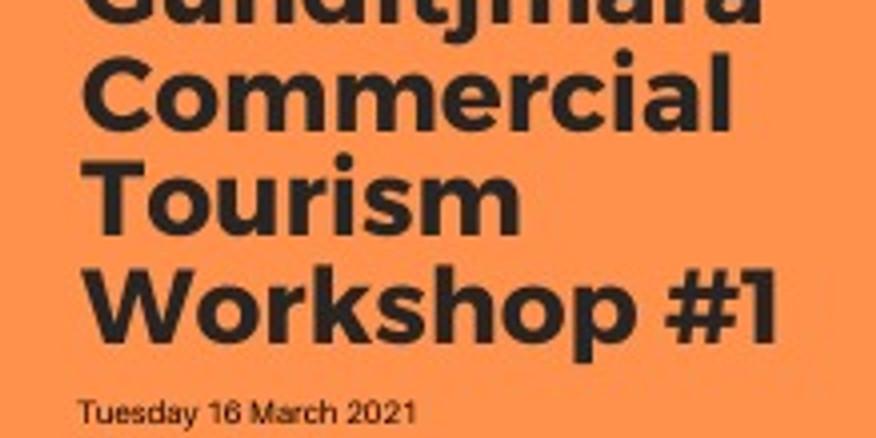 Gunditjmara Commercial Tourism Workshop #1