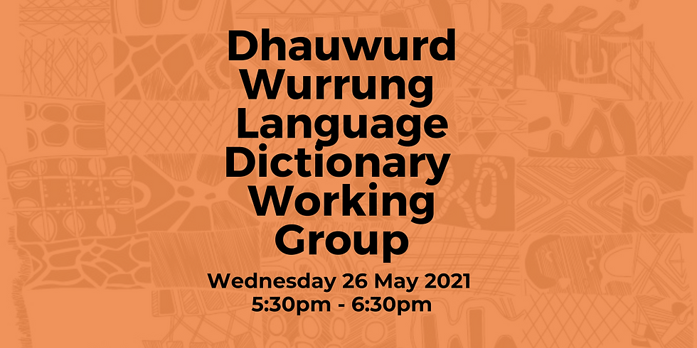 Dhauwurd Wurrung Language Dictionary Working Group