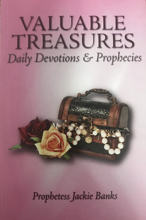 Valuable Treasures ( Daily devotions & Prophecies
