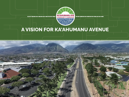 A Vision for Ka'ahumanu Avenue