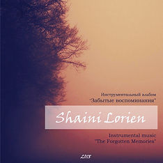 Shaini Lorien- The Forgotten Memories (2018)