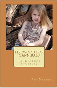 Firewood For Cannibals