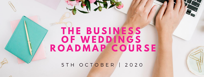 The Business of Weddings Roadmap Course.