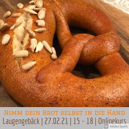 Online-Live-Kurs - Laugengebäck - 27. Februar 2021