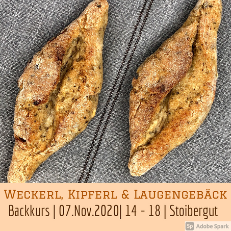 Klein aber OHO - Weckerl, Kipferl & Laugengebäck - 07.November 2020 - ABGESAGT