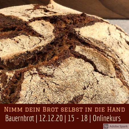 Online-Live-Kurs - Bauernbrot EINFACH & GENIAL - 12. Dezember 2020