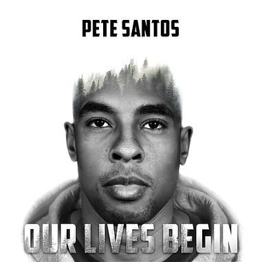 Pete_Santos_OurLivesBeginEP_CoverPhoto.j