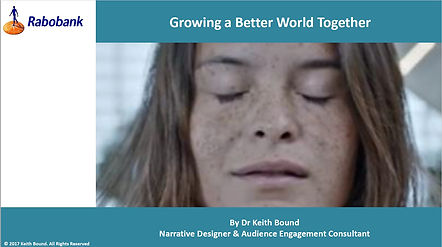 Using a scientific model of storytelling to create powerful emotional messages to motivat people to act 'Growing a Better World' be
