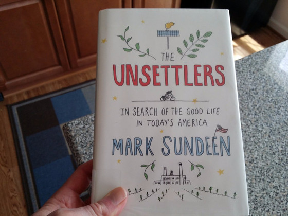 The Unsettlers, Mark Sundeen
