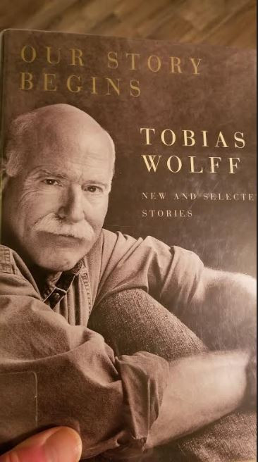 Our Story Begins, Tobias Wolfe