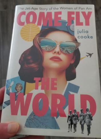 Come Fly the World, Julia Cooke