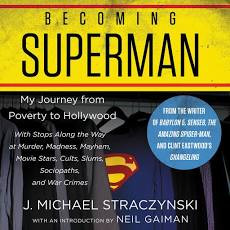Becoming Superman, J. Michael Straczynski