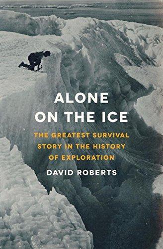 Alone On The Ice, David Roberts