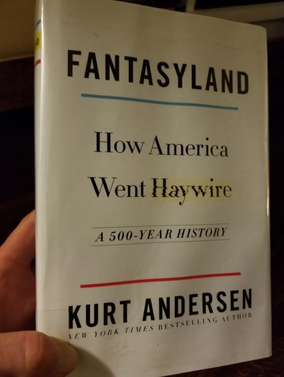 Fantasyland, Kurt Andersen