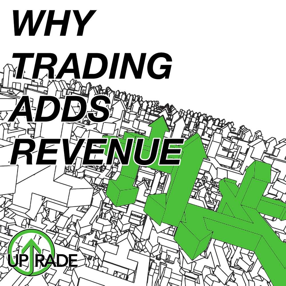 Why Trading Adds Revenue