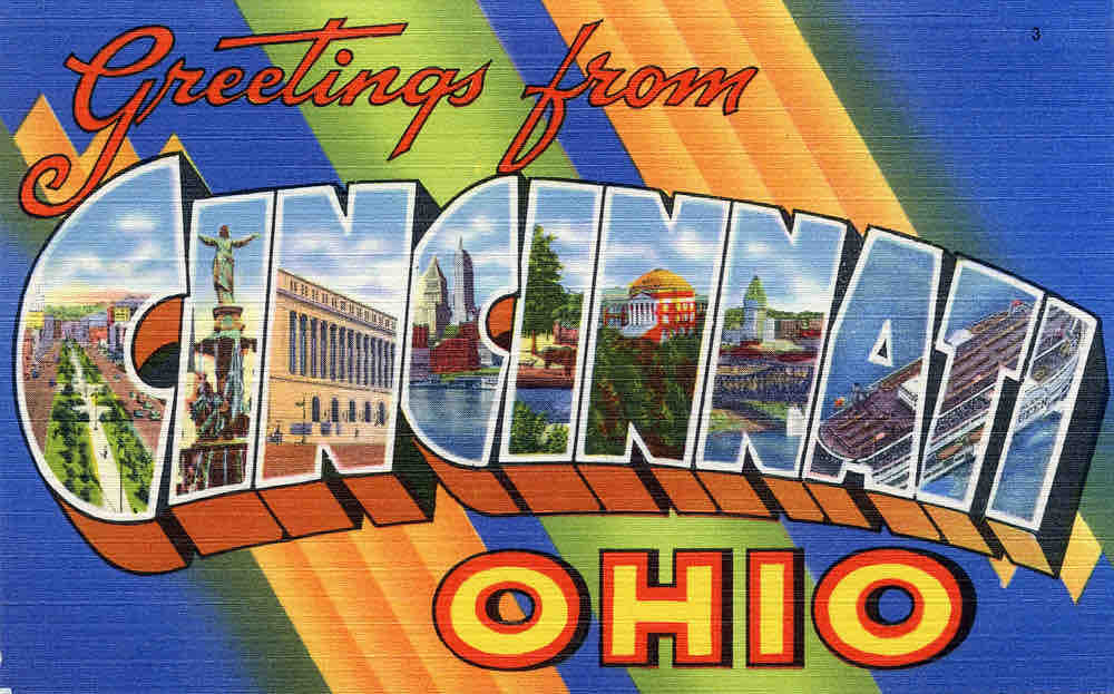Cincinnati postcard. Photo courtesy cincinnativiews.net