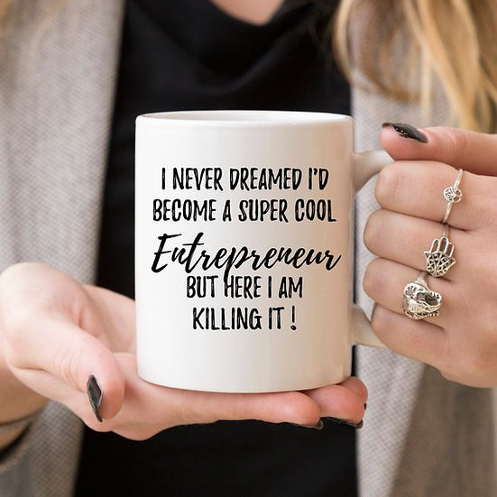 Entrepreneur Mug, Entrepreneur Gift, Gift For