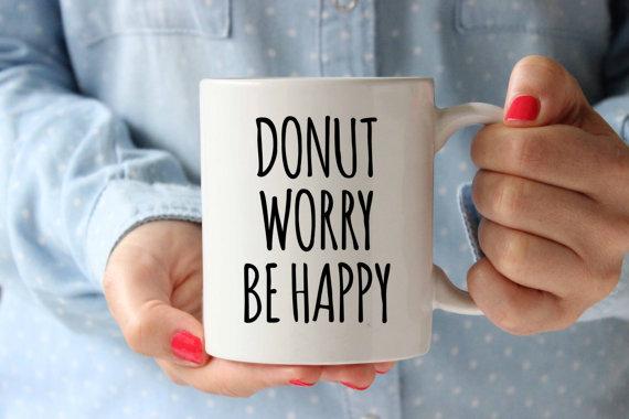 Donut Worry Be Happy Coffee Mug Funny