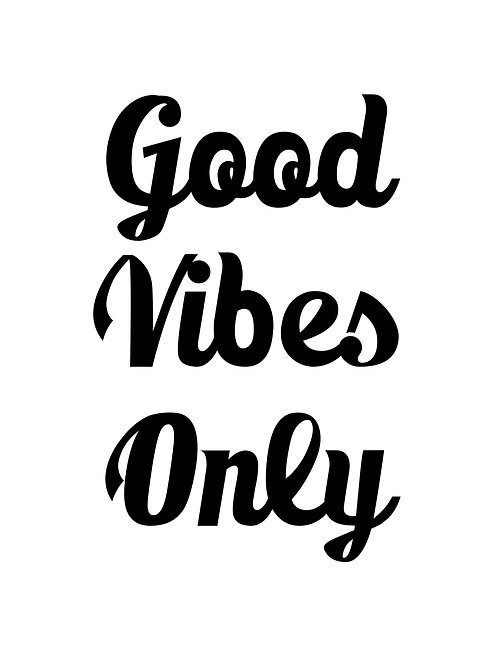 Good Vibes Black