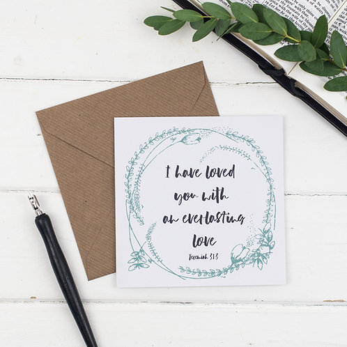 I Have Loved You With An Everlasting Love Card - Jer 31:3