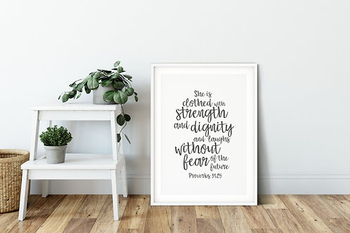 She Is Clothed In Strength And Dignity Grey Print - Proverbs 31:25