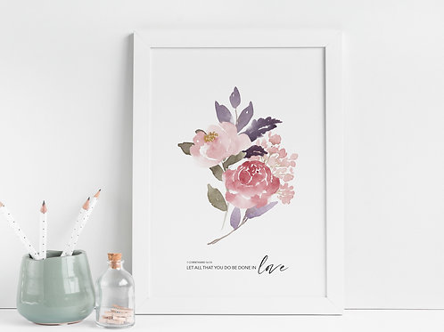 Let All That You Do Be Done In Love Pink Peony Print - 1 Corinthians 16:14