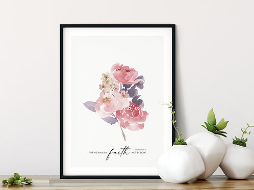 For We Walk By Faith Pink Peony Print - 2 Corinthians 5:7