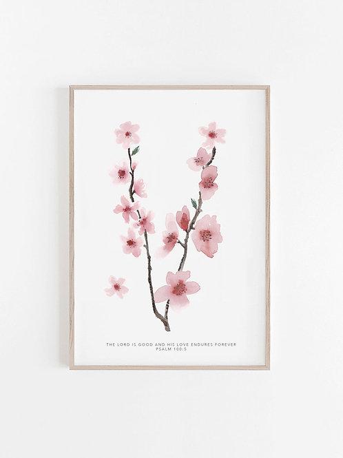 Cherry Blossom Print - Psalm 100:5