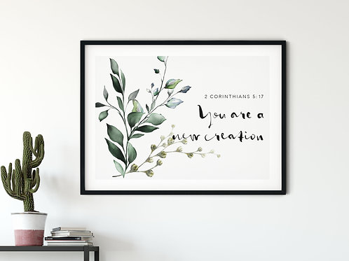 You Are A New Creation Botanical Watercolour Print - 2 Corinthians 5:17