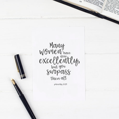 Many Women Have Done Excellently Print - Proverbs 31:29
