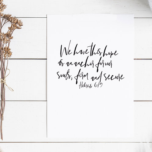 Hope As An Anchor For Our Souls Print - Hebrews 6:19