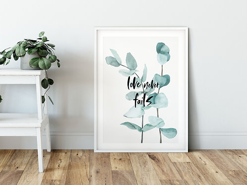 Love Never Fails Botanical Print - 1 Corinthians 13:8