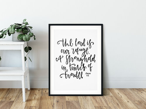 The Lord Is Our Refuge Print - Psalm 9:9