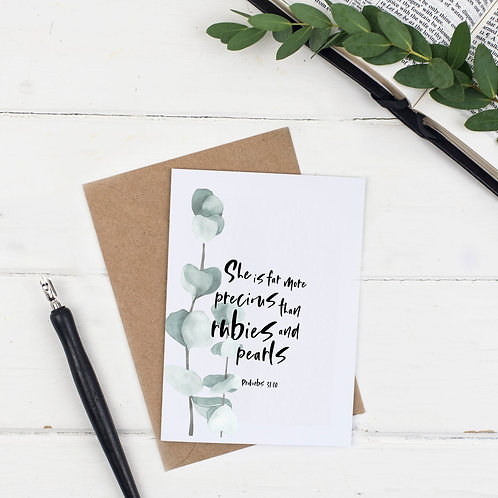 She Is Far More Precious Card - Proverbs 31:10