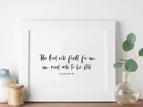 The Lord Will Fight For You Minimalist Print - Exodus 14:14