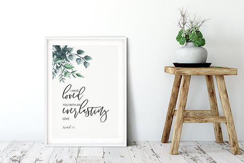 I Have Loved You Botanical Print - Jeremiah 31:3