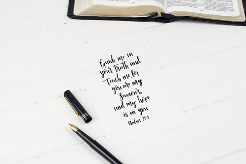 Guide Me In Your Truth Print - Psalm 25:5