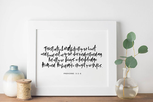 Trust In The Lord Print - Proverbs 3:5-6