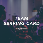Team Serving Card
