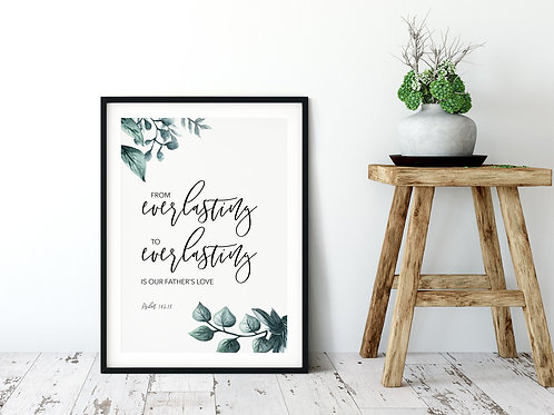 From Everlasting Botanical Print - Psalm 103:17