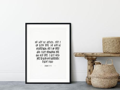 Do Not Be Afraid Print - Isaiah 41:10